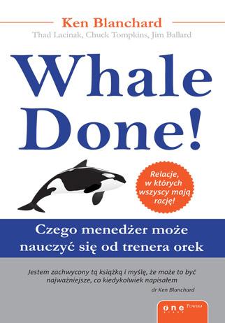 Whale Done! Czego menedżer może nauczyć się od trenera orek