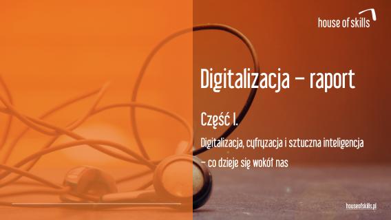 Raport digitalizacja CZĘŚĆ I