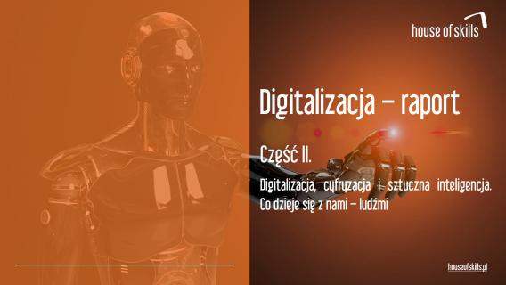 Raport digitalizacja CZĘŚĆ II