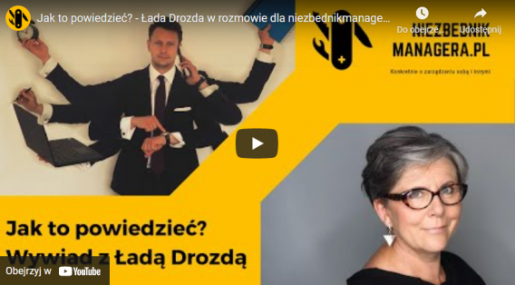 Jak to powiedzieć? – Łada Drozda w rozmowie dla niezbednikmanagera.pl